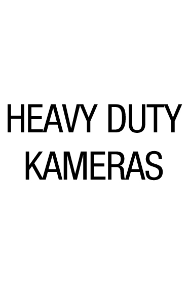 Heavy Duty Kameras